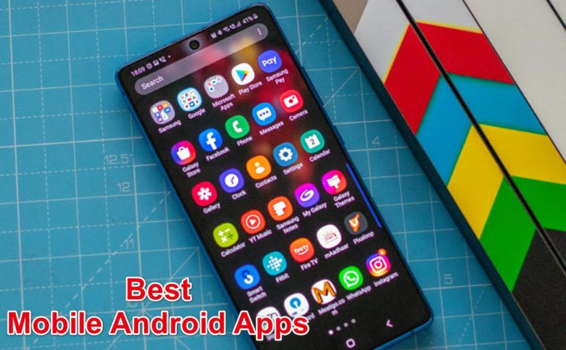 What are the best mobile Android apps that will be useful in daily life?