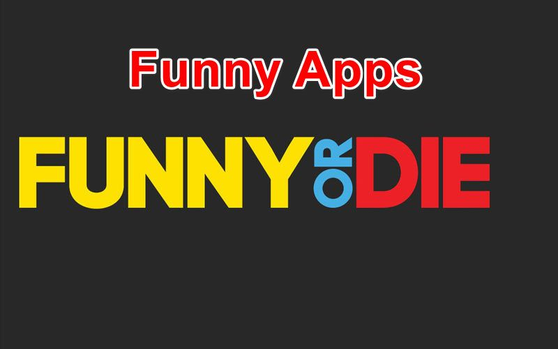 funny apps for Android