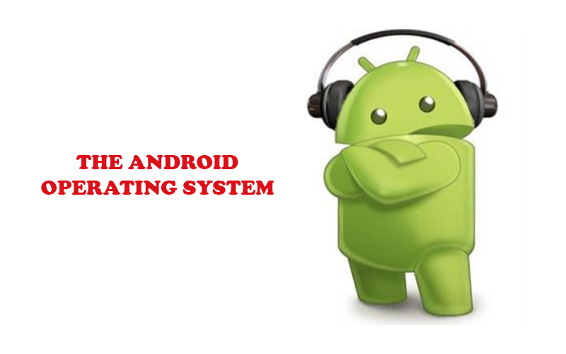 the android opeating system