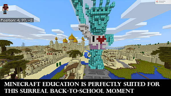 Minecraft Education is perfectly suited for this surreal back-to-school moment