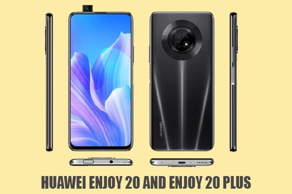 HUAWEI ENJOY 20 AND ENJOY 20 PLUS