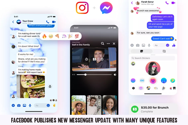 Facebook Publishes New Messenger Update With Many Unique Features