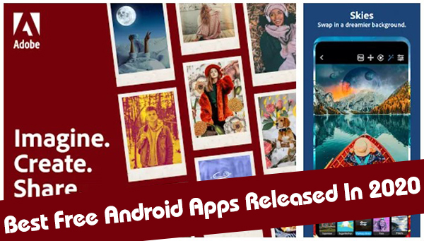 [TOP 5] Best Free Android Apps Released In 2020