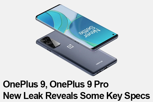 OnePlus 9 And OnePlus 9 Pro New Leak Reveals Some Key Specs