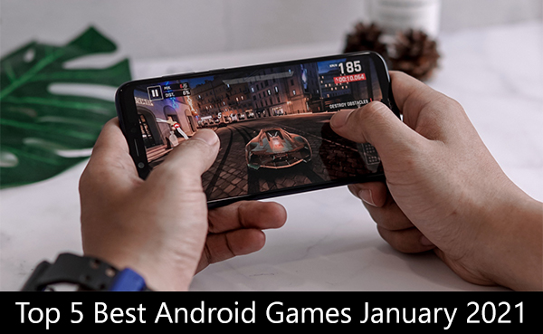 Top 5 Best Android Games January 2021