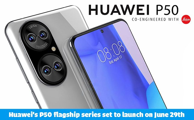 Huawei P50 will officially launch on July 29th 2