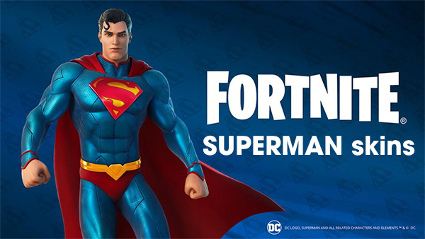 Fornite Superman skins